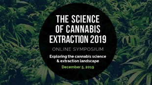 Science of Cannabis Extraction Online Symposium 2019