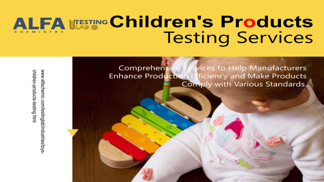 Children Products Testing