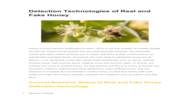 Detection Technologies of Real and Fake Honey