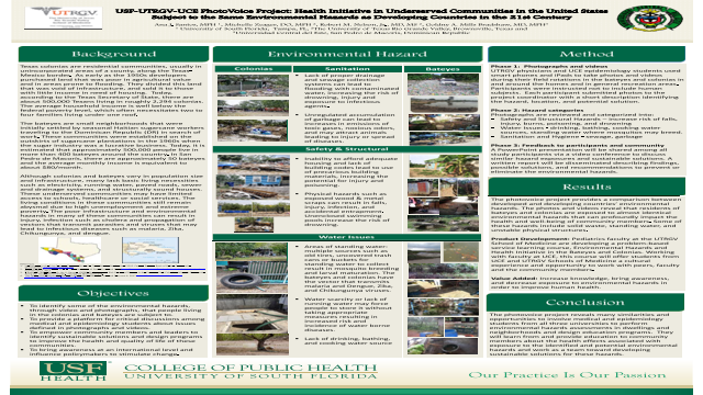 USF-UTRGV-UCE PhotoVoice Project: Health Initiative in Underserved Communities in the United States Subject to the Same Environmental Hazards as Developing Countries in the 21st