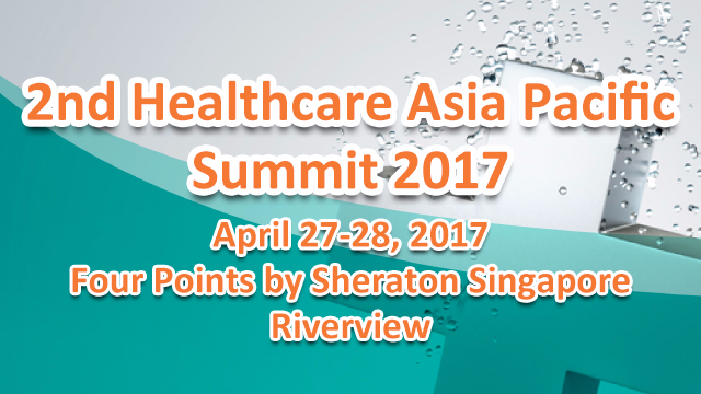 2nd Healthcare Asia Pacific Summit 2017