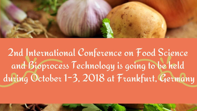 2nd International Conference on Food Science and Bioprocess Technology