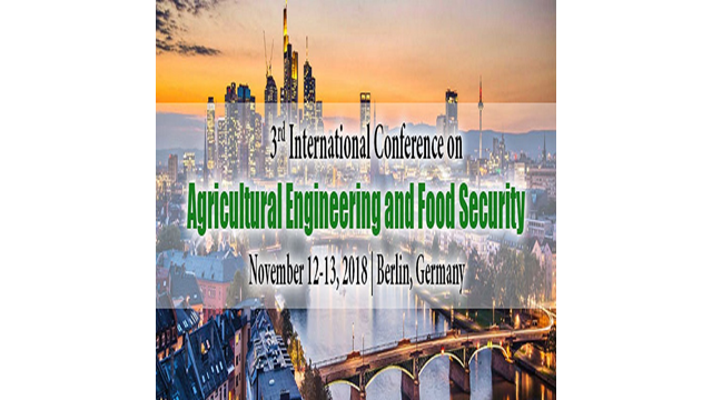 3rd International Conference On Agricultural Engineering and Food Security