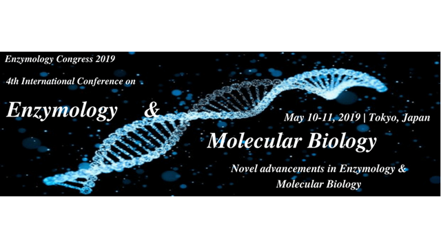 4th international conference on Enzymology and molecular biology
