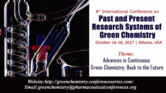 4th International Conference on Past and Present Research Systems of Green Chemistry	Conference