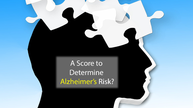 A Simple Score Can Determine Your Alzheimer's Risk