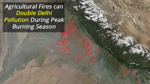Agricultural Fires Important Source of Delhi Pollution