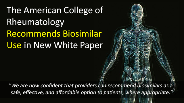 American College of Rheumatology Recommends Biosimilars in New White Paper
