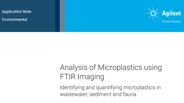 Analysis of Microplastics in Wastewater, Sediment & Fauna using FTIR Imaging