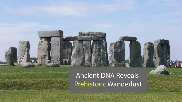 Ancient DNA Study Exposes Prehistoric Wanderlust