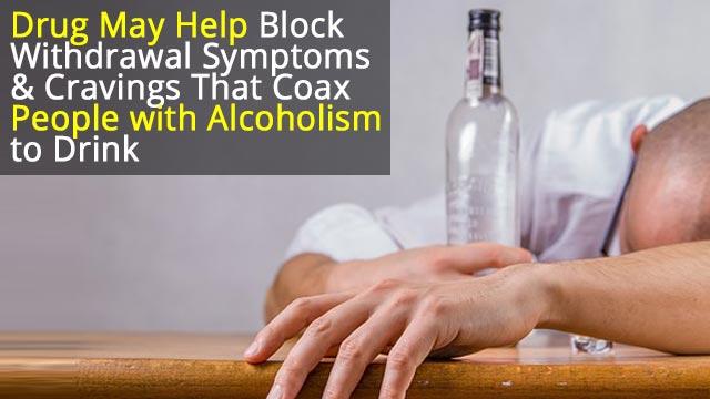 Anti-Alcoholism Drug on the Horizon?