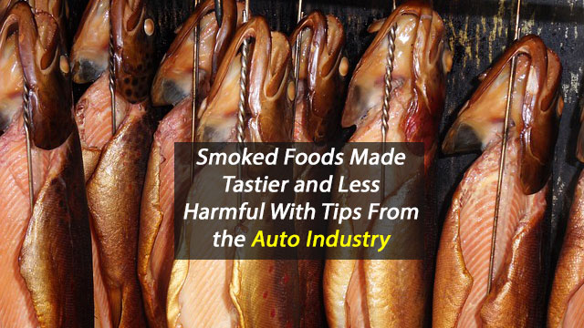 Auto Industry Tip Improves Smoked Food