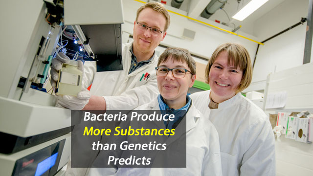 Bacteria Produce More Substances Than Genetics Predicted