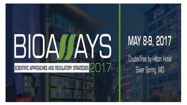 Bioassays 2017: Scientific Approaches and Regulatory Strategies