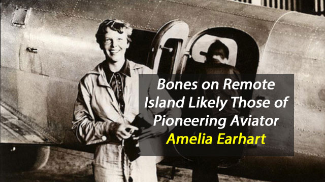 Bones on Remote Island are Amelia Earhart's