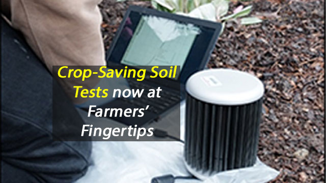 Crop-Saving Soil Tests Now at Farmers' Fingertips
