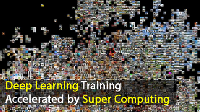 Deep Learning Training Accelerated by Super Computing