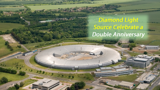 Diamond Light Source in its Anniversary Year