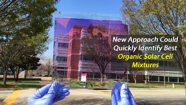 Discovery Could Speed Up Identification of Best Mixtures for Organic Solar Cells