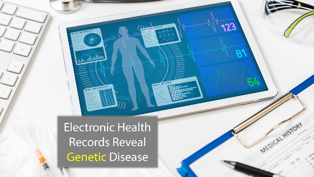 Electronic Health Records Expose Genetic Disease