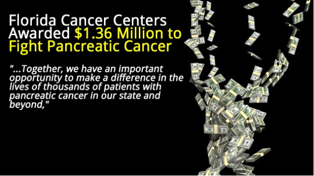 Florida Cancer Centers Awarded $1.36 Million to Fight Pancreatic Cancer