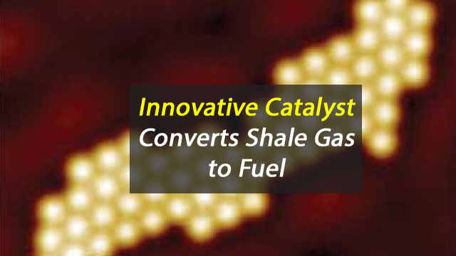 Fuel Made From Shale Gas With Innovative Catalyst