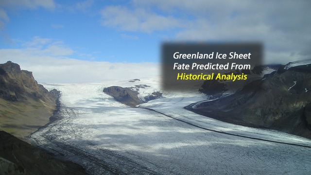 Greenland Ice Sheet Fate Predicted Based on Geological Evidence