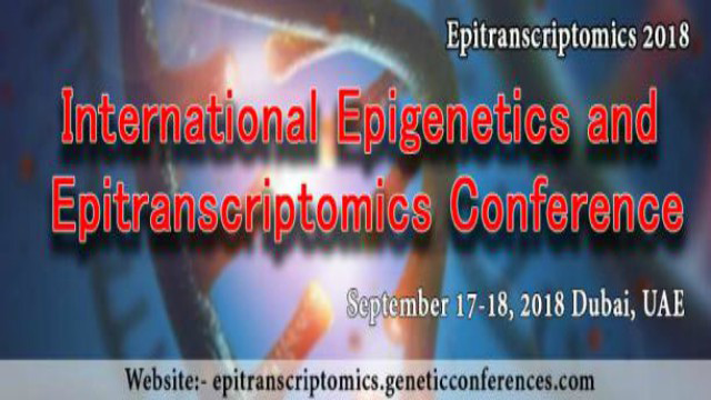 International Conference on Epigenetics and Epitranscriptomics