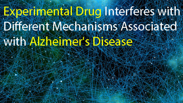Investigational Drug Interferes with Mechanisms Linked to Alzheimer's Disease