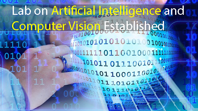 Joint Lab on Artificial Intelligence and Computer Vision Established