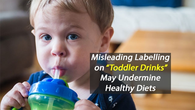 "Labelling on Some ""Toddler Drinks"" Deemed Misleading"