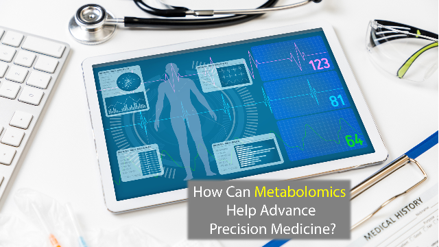 Making Medicine More Precise Using Metabolomics