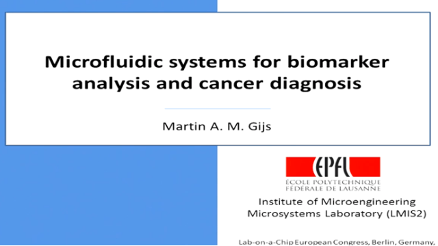 Microfluidic Systems for Biomarker Analysis and Cancer Diagnosis