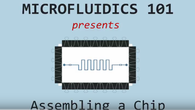 Microfluidics 101: How to Assemble a Chip