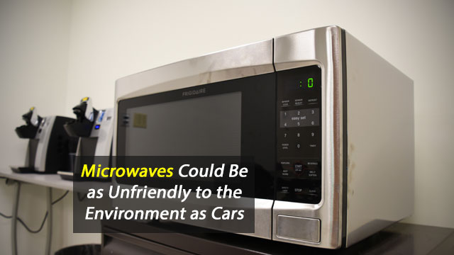 Microwaves Could be as Bad for the Environment as Cars
