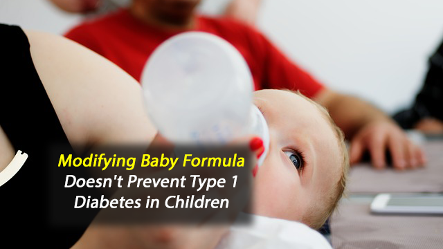 Modifying Baby Formula Doesn't Prevent Type 1 Diabetes in Children