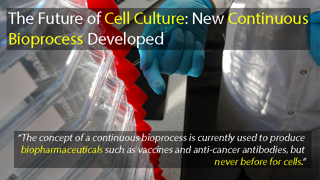 New Bioprocessing Technique Set to Revolutionize Cell Culture