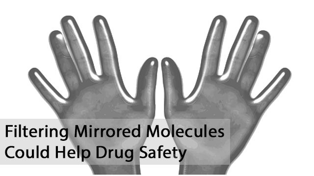 New Method to Separate Mirrored Molecules Could Lead to Safer Drugs