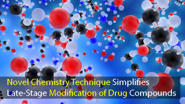 Novel Chemistry Technique Simplifies Late-Stage Modification of Drug Compounds