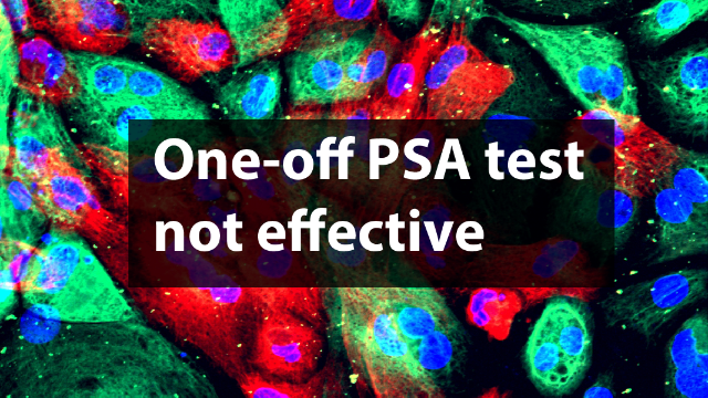 One-off PSA Screening for Prostate Cancer Does Not Save Lives