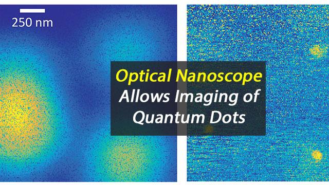 Optical Nanoscope Allows Imaging of Quantum Dots
