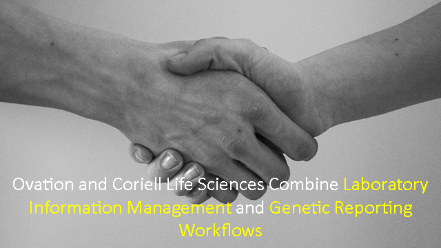 Ovation and Coriell Life Sciences Partner to Streamline Genetic Reporting Workflows