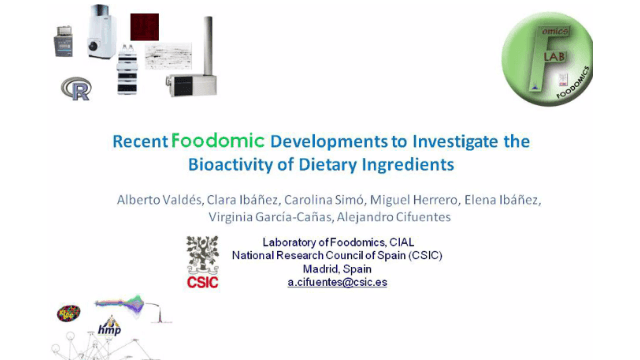 Recent Foodomic Developments to Investigate the Bioactivity of Dietary Ingredients