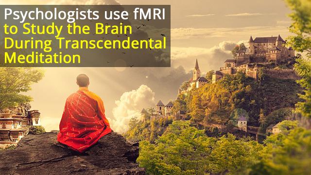 Researchers Perform fMRI During Transcendental Meditation Practice