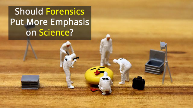 Scientists Decry Lack of Science in 'Forensic Science'