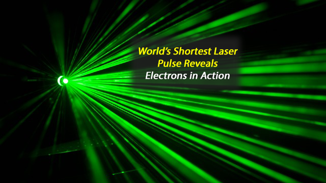 Scientists Generate World's Shortest Laser Pulse