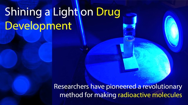 Shining a Light on Drug Development: Revolutionizing Radiolabeling