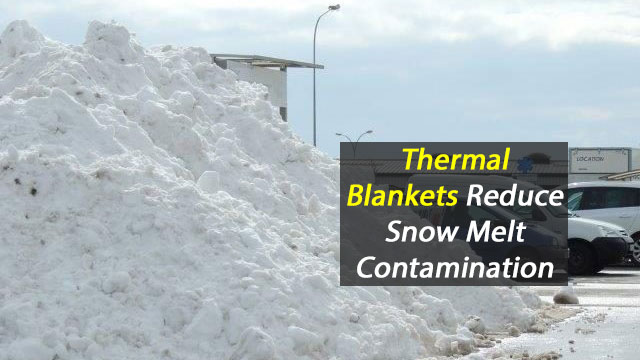 Snow Melting Thermal Blanket Could Prevent Melt Contamination