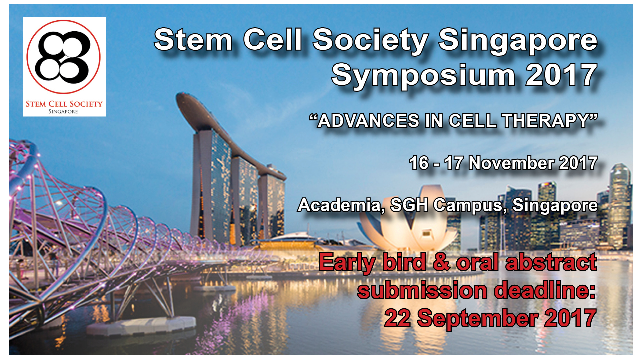 Stem Cell Society Singapore Symposium 2017 - Advances in Cell Therapy