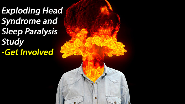 Take Part: Exploding Head Syndrome and Sleep Paralysis Survey